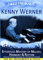 Kenny Werner: Effortless Mastery of Melody, Harmony & Rhythm