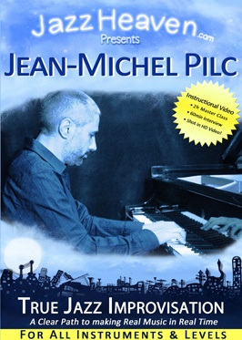 Jean-Michel Pilc True Jazz Improvisation
