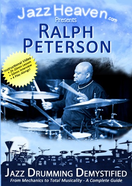 Ralph Peterson Jazz Drumming Demystified Lesson