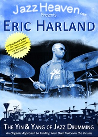 Eric Harland The Yin & Yang of Jazz Drumming
