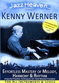 Kenny Werner Effortless Mastery of Melody, Harmony & Rhythm